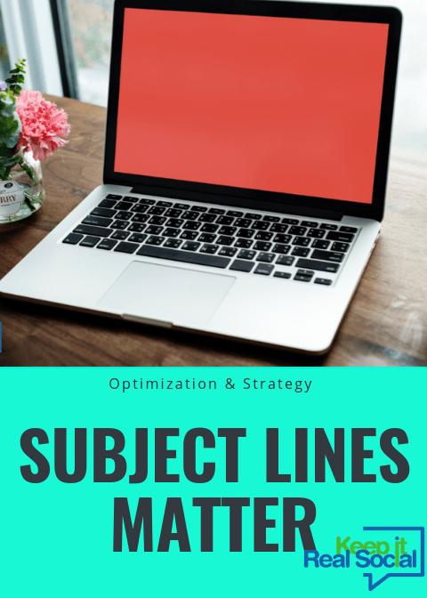Subject Lines Matter