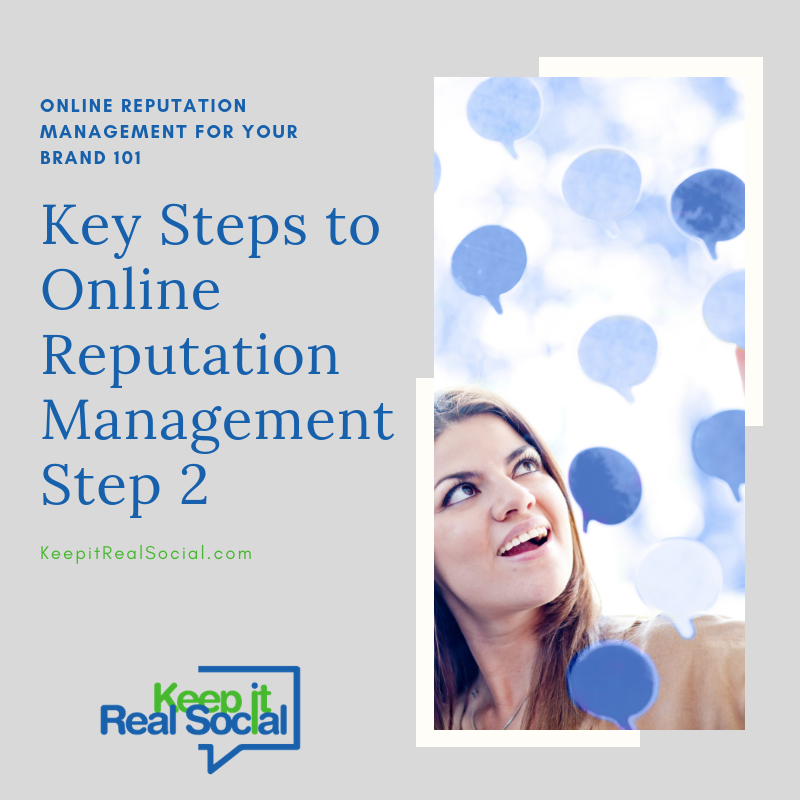 Key Steps to Online Reputation Management- Step 2 Identify Changes Needed