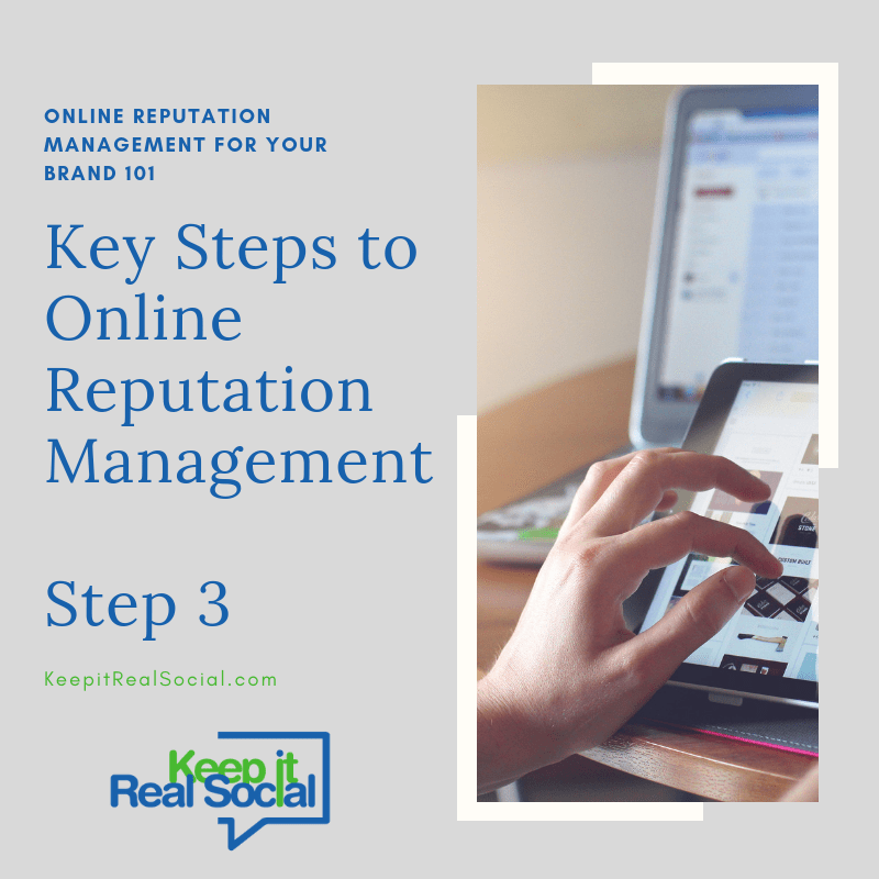 Key Steps to Online Reputation Management- Step 3 & 4 Best Arenas and a Strategy