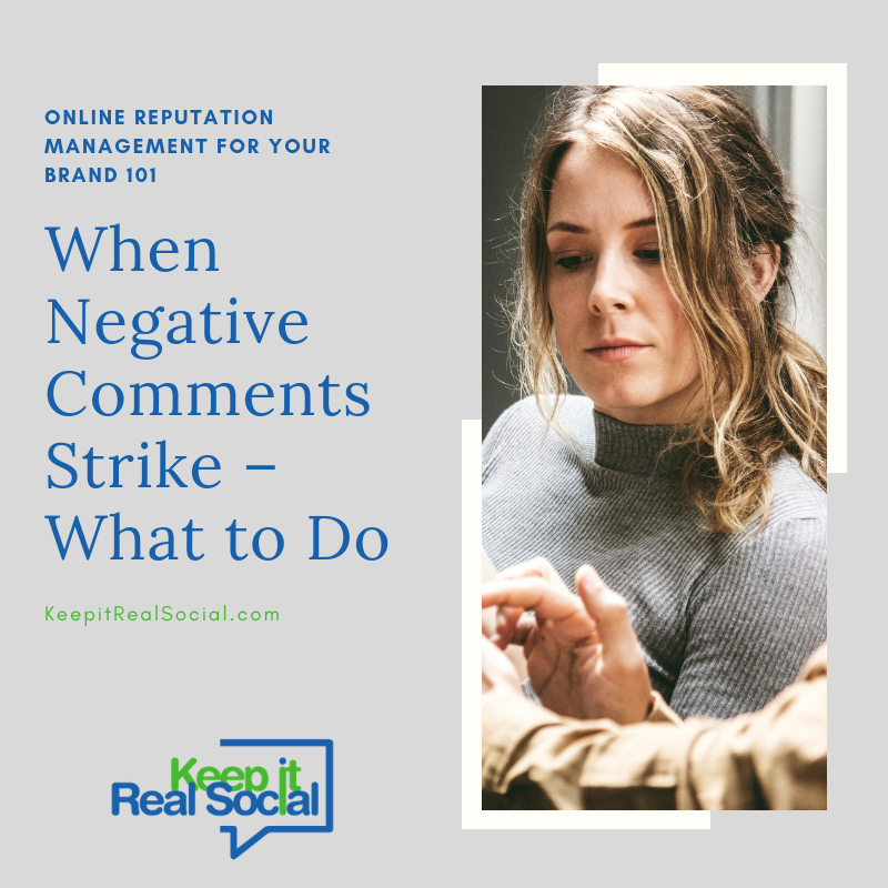 When Negative Comments Strike – What to Do