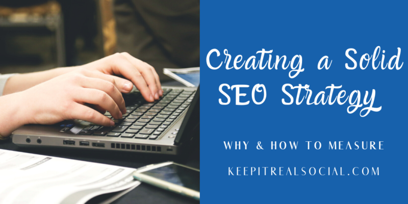 Creating a Solid SEO Strategy  with Keep it Real Social Sommer Poquette Social Media Expert and Consultant in Northern Michigan