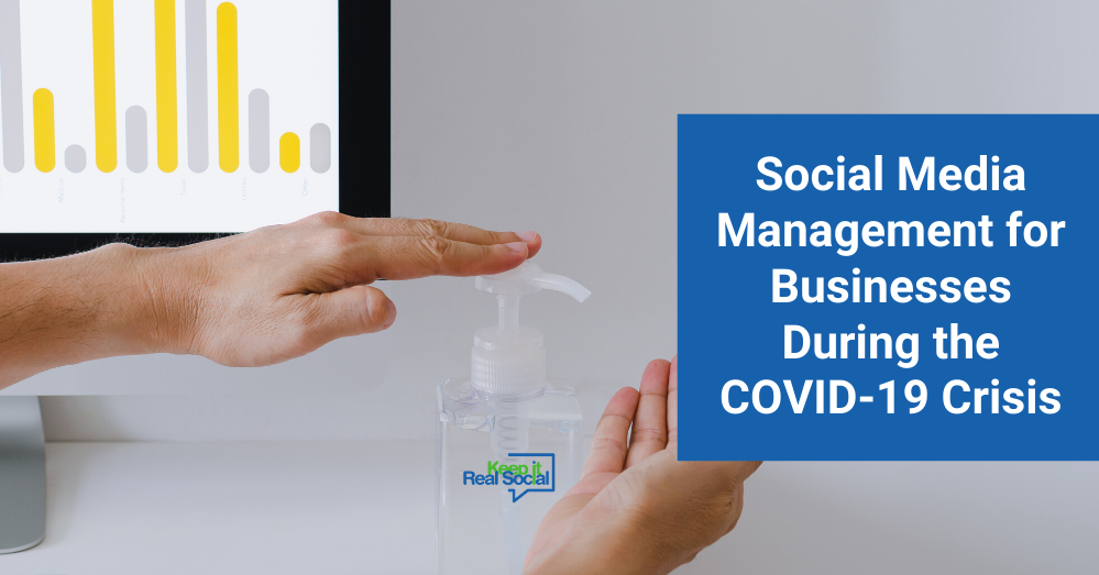 Social Media Management for Businesses During the COVID-19 Crisis
