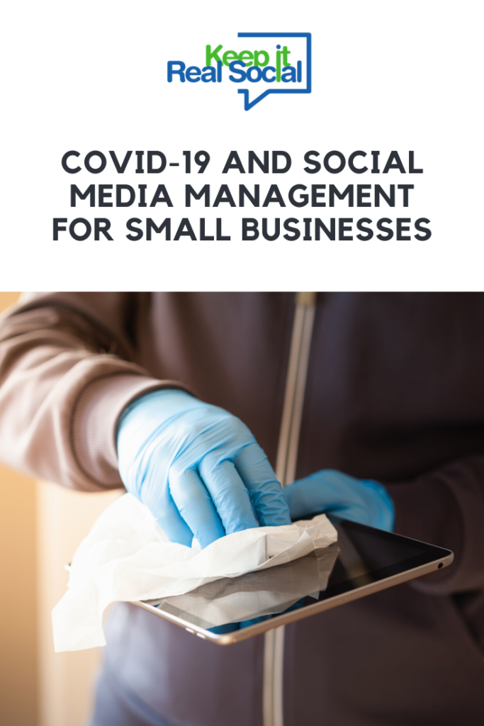 covid-19 and social media MANAGEMENT for small businesses