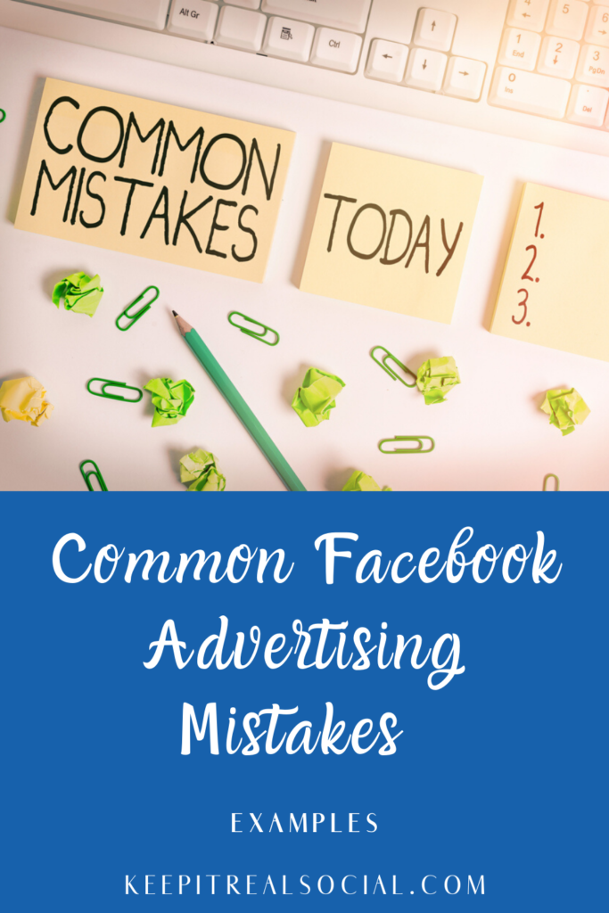 Facebook-Ads-common-mistakes-learn-how-to-avoid-with-sommer-poquette-keep-it-real-social.