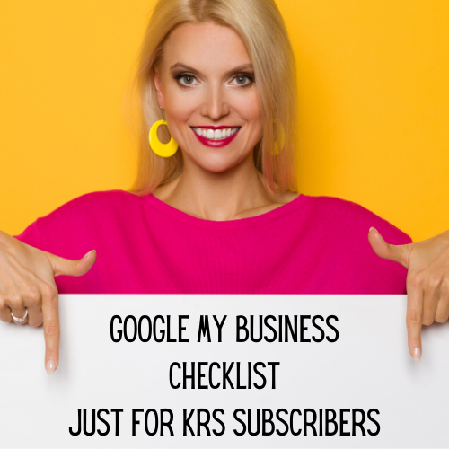Google My Business Checklist Just for KRS Subscribers