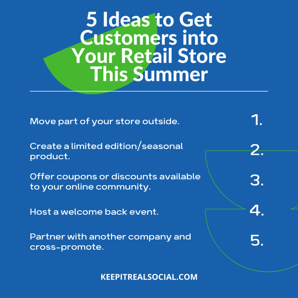 5 Ideas to Get Customers into Your Retail Store This Summer