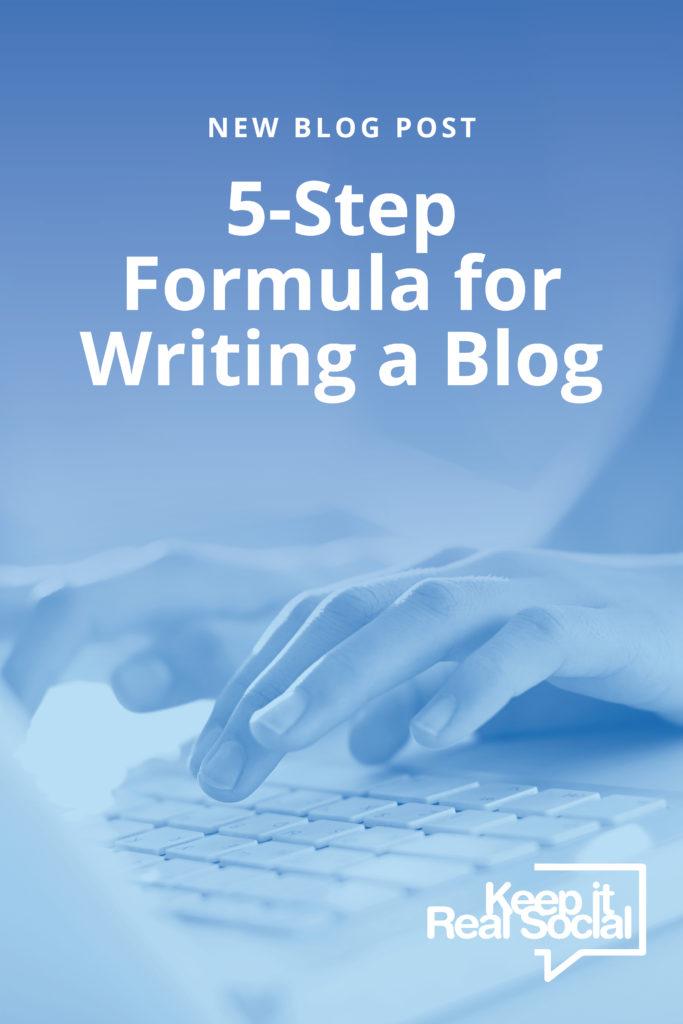 5-Step Formula for Writing a Blog
